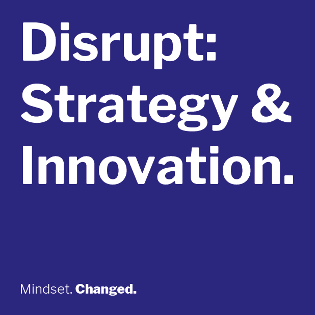 Read more about the article Disrupt: Strategy & Innovation