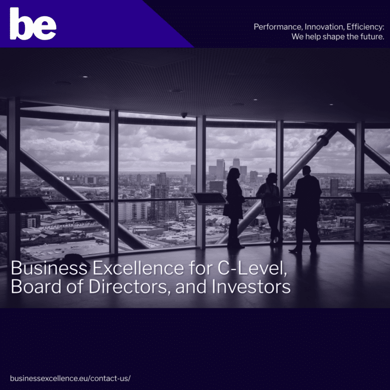 Business Excellence for C-Level, Board of Directors, and Investors